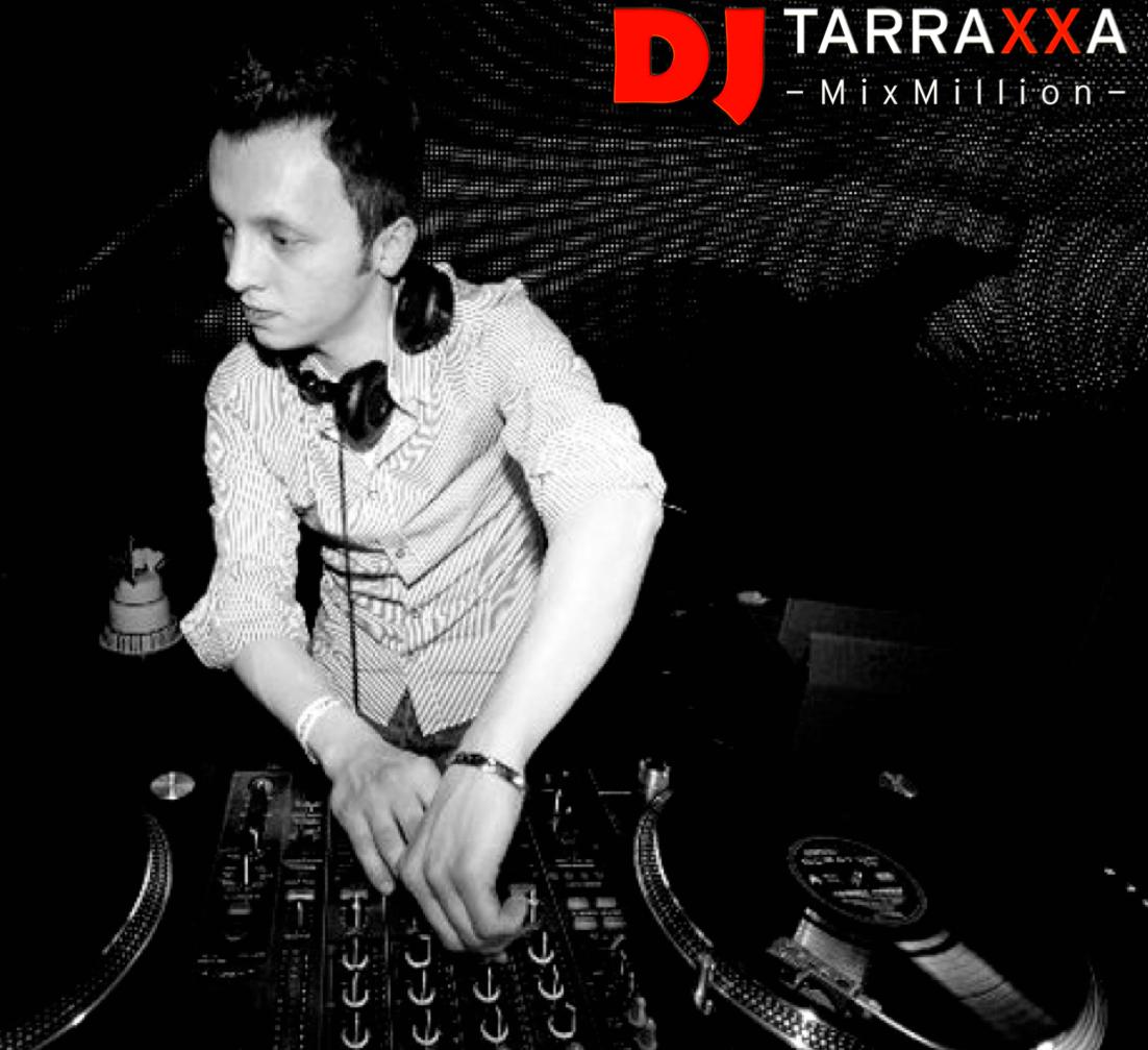 DJ Tarraxxa -MixMillion-