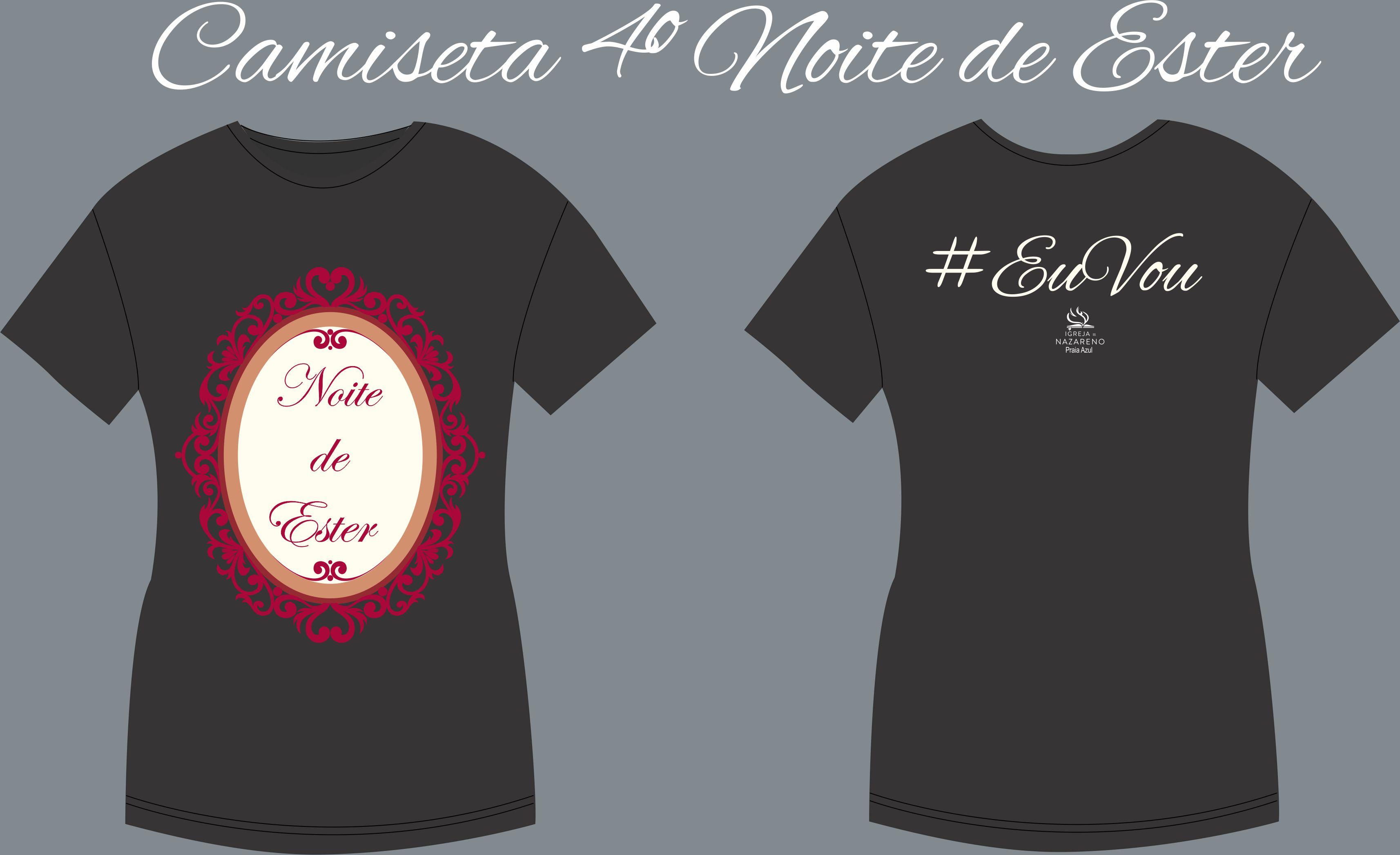 Camiseta 4ª Noite de Ester 2017