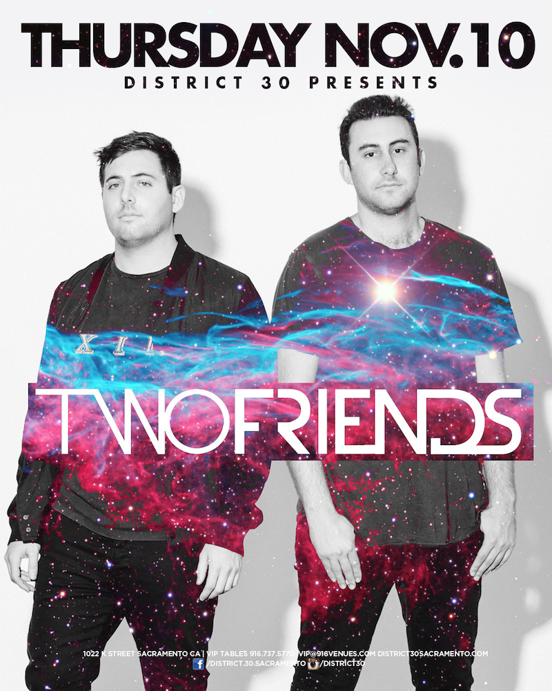 Two Friends Edm Sacramento