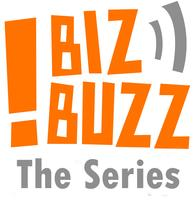 BizBuzz The Series March 20th