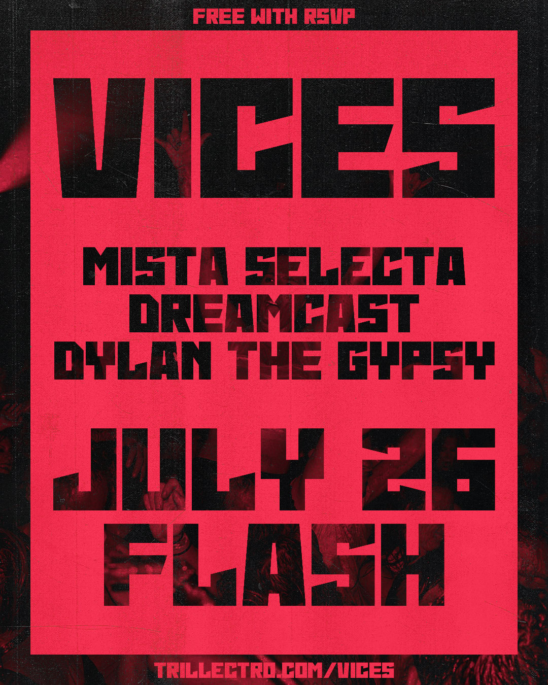 VICES JULY 2018 FLYER