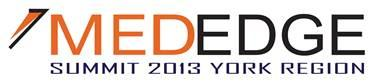 York Region MedEdge 2013 Summit