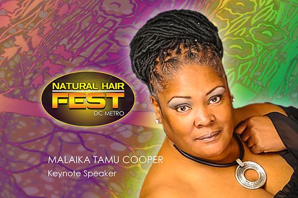 Natural Hair Fest DC Metro Keynote Speaker Malaika Tamu Cooper