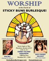 Worship at the Church of Sticky Buns Burlesque!