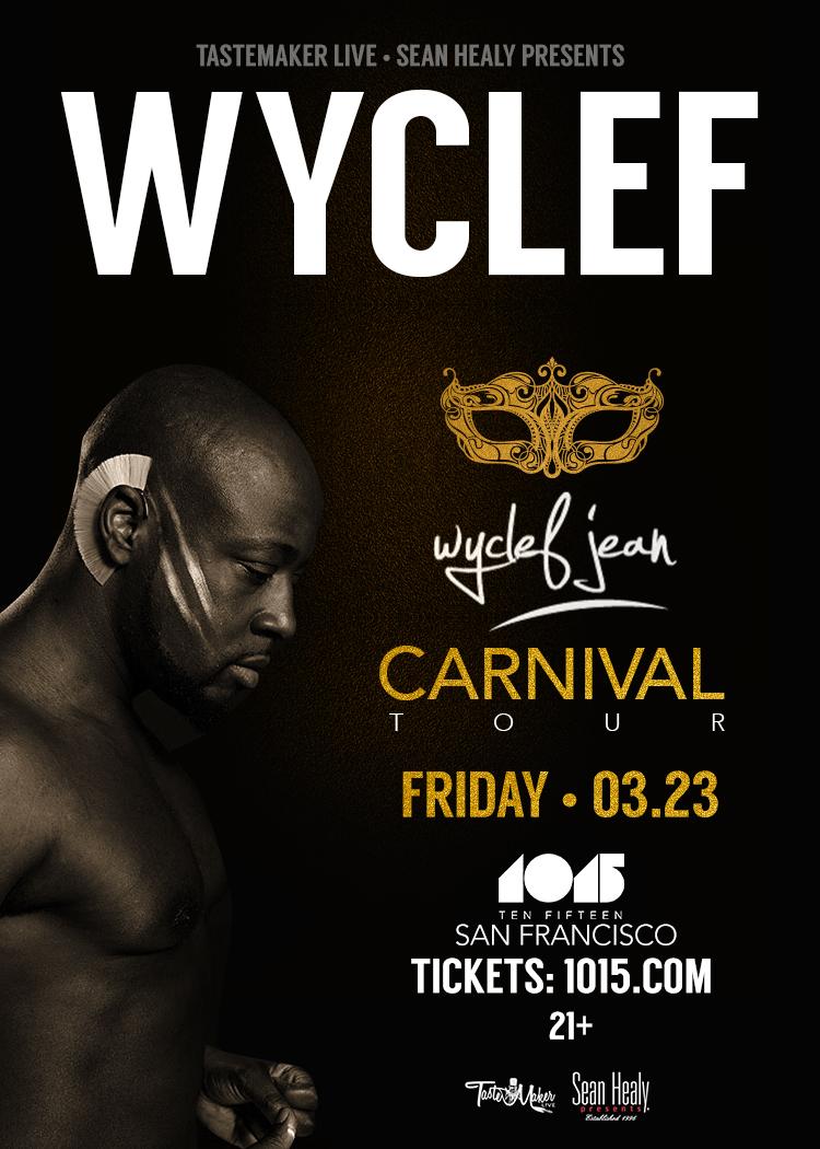 3.23 - Wyclef Jean LIVE @ 1015 Folsom