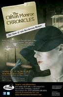 The Clifton Monroe Chronicles: The Case of the Murderous...