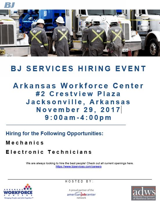 BJ Services Hiring Event - Following Opportunities include Mechanics and Electronic Technicians