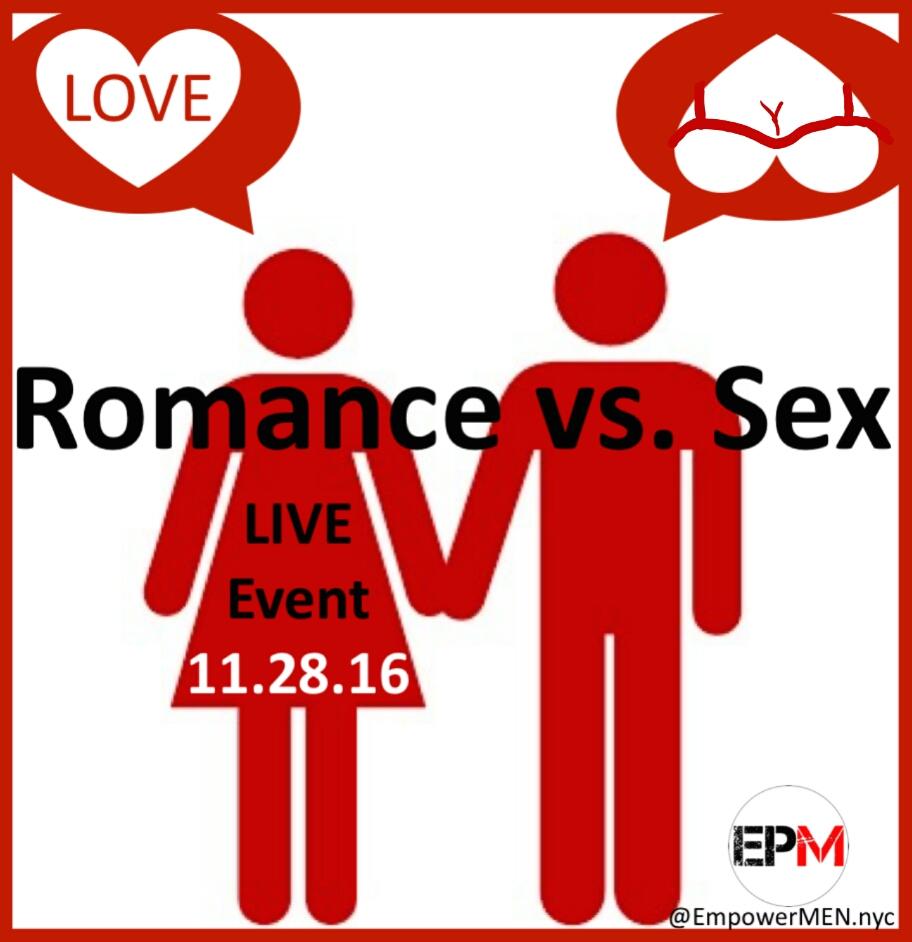 Romance-vs-sex-EmpowerMEN-Live