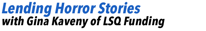 Developing Professionals: Lending Horror Stories