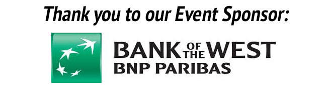Thank you to our Event Sponsor: Bank of the West