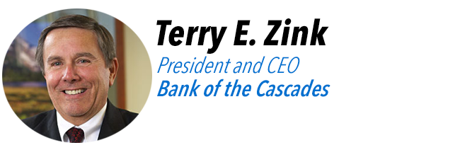 Terry E. Zink, President and CEO of Bank of the Cascades