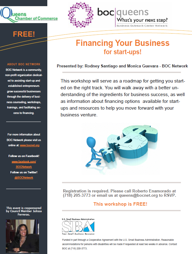 This workshop will serve as a roadmap for getting you started on the right track. You will walk away with a better understanding of the ingredients for business success, as well as information about financing options  available for start-ups and resources to help you move forward with your business venture.