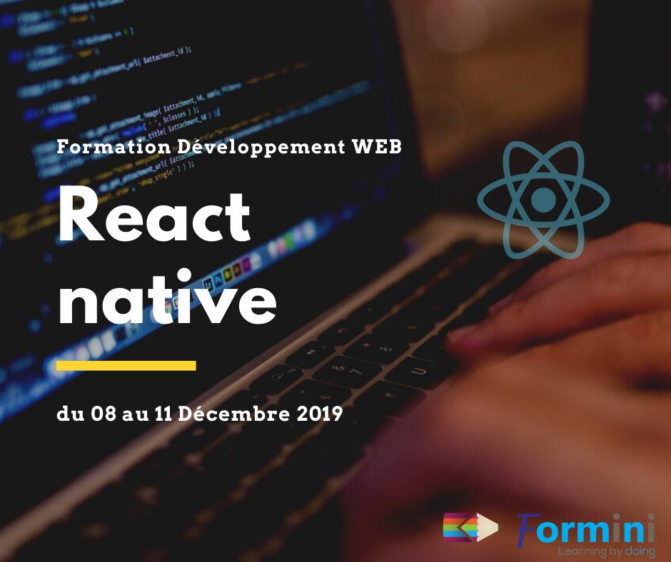 Formation React Native - Décembre 2019 - Formini