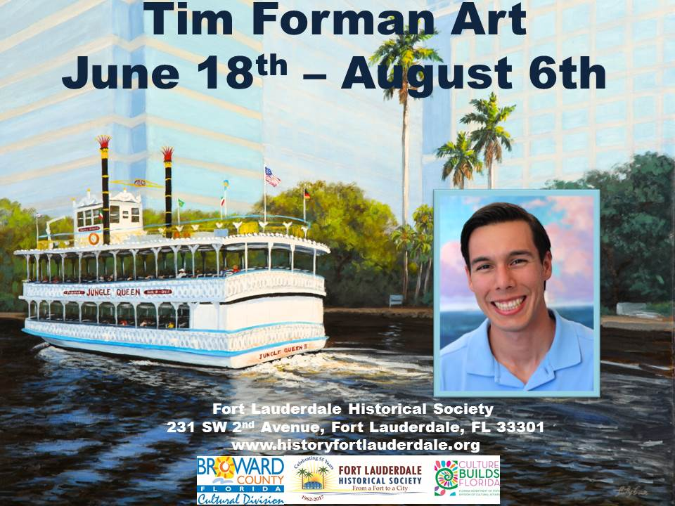 Tim Forman Art at Fort Lauderdale Historical Society