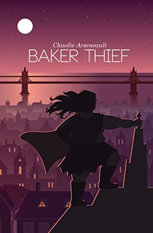 cover of Baker Thief, featuring the heroic protag, silouhetted high against a cityscape, cape flapping majestically in the air