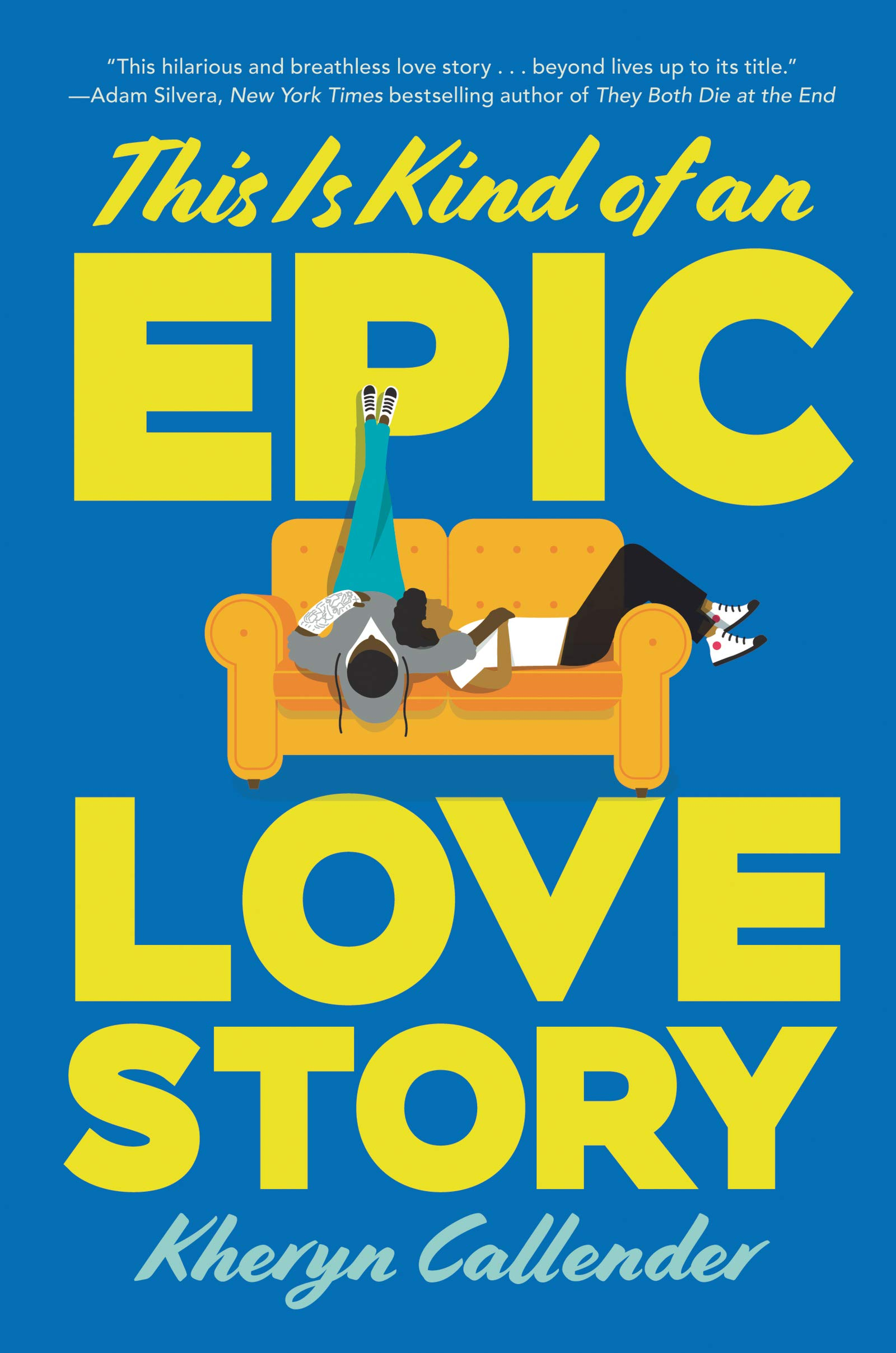 cover of This is Kind of an Epic Love Story, featuring a graphic illustration of two besties chillin' on a love seat in the chillest way