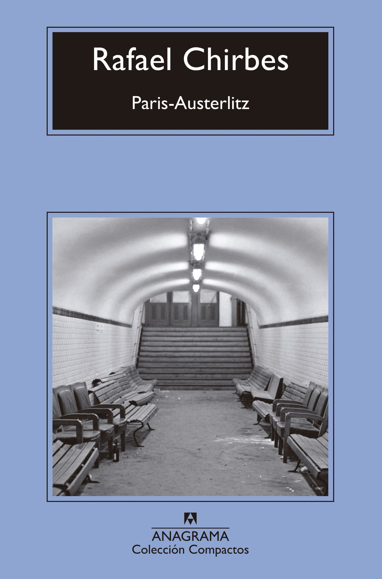 cover of Paris-Austerlitz, featuring a photo of some kind of underground tunnel lined with benches and chairs