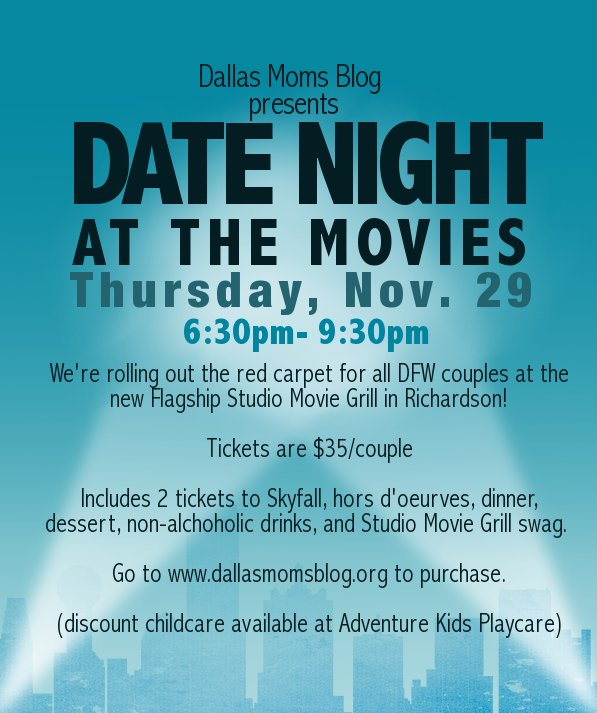 Dallas Moms Blog Date Night at the Movies is Thursday, Nov. 29 at Studio Movie Grill in Richardson.