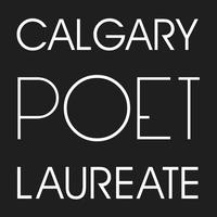 Calgary Poet Laureate Showcase