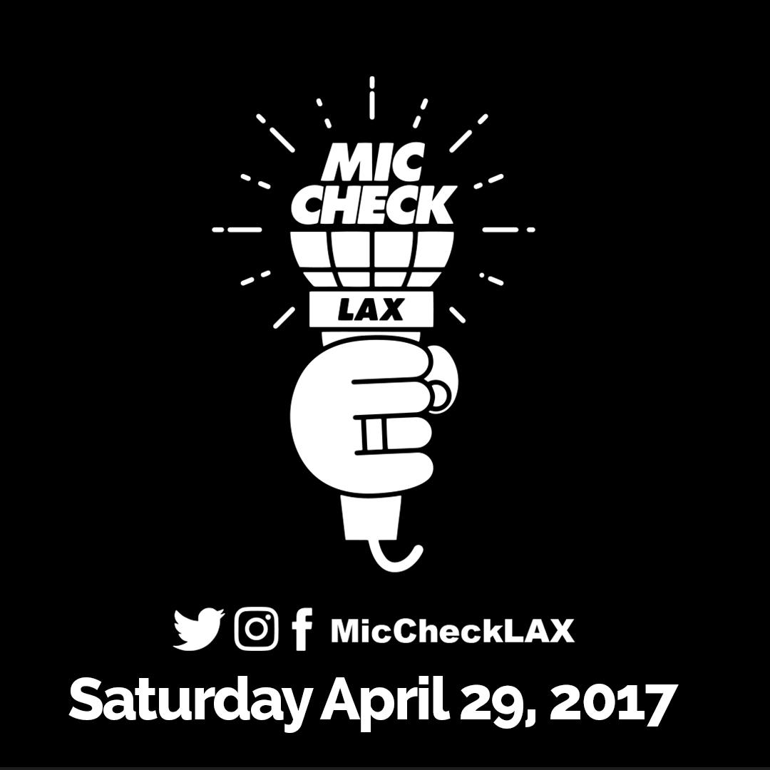 Mic Check LAX April