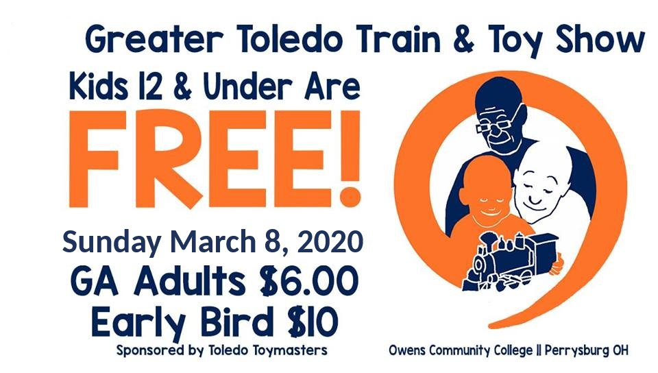 2020 Greater Toledo Train and Toy Show - www.toymasters.org