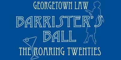 Georgetown Law BARRISTER'S BALL 2013  The Roaring Twenties!