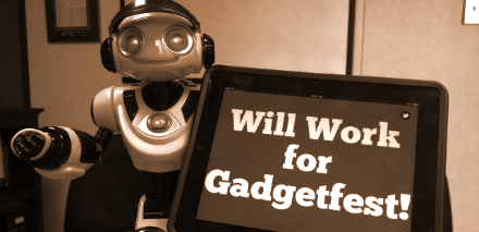 Will work for Gadgetfest