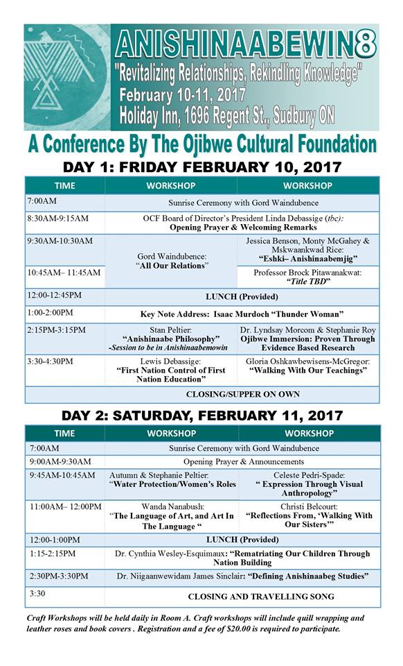 We are pleased to release the official agenda for the 2017 Anishinaabewin8 Conference. It's an excellent lineup of speakers, presentations and knowledge sharing. We look forward to seeing you at this year's conference!