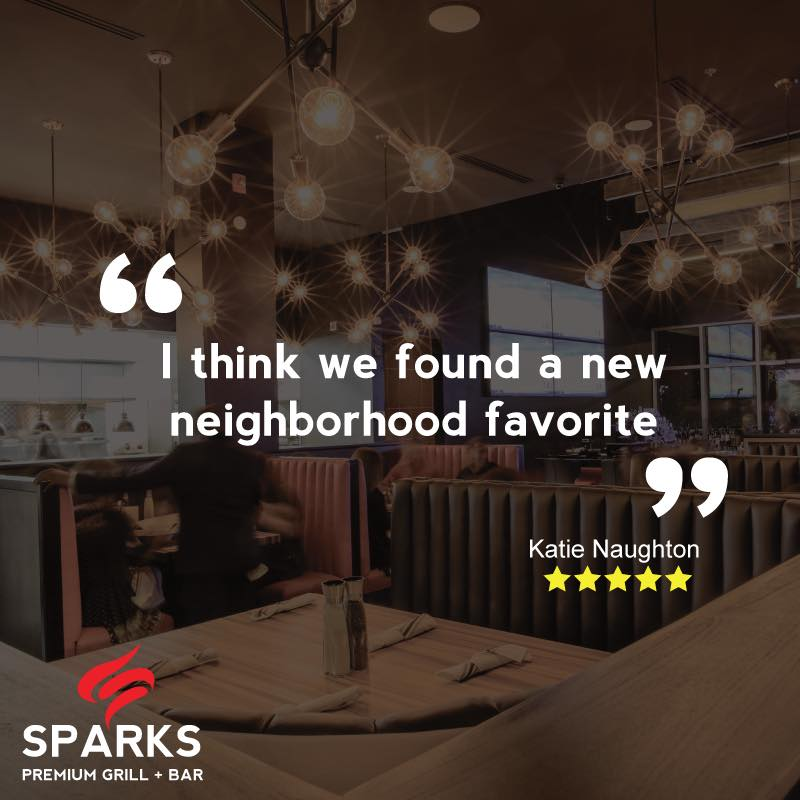 Sparks Premium Grill + Bar Customer Review