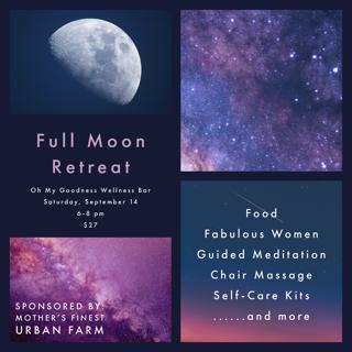 Full Moon Retreat, September 14, 2019