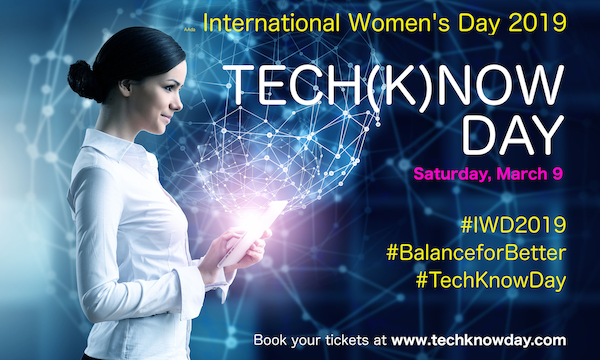 TECH(K)NOW Day - International Women's Day 2019