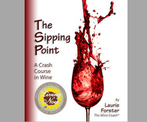 The Wine Coach Laurie Forster