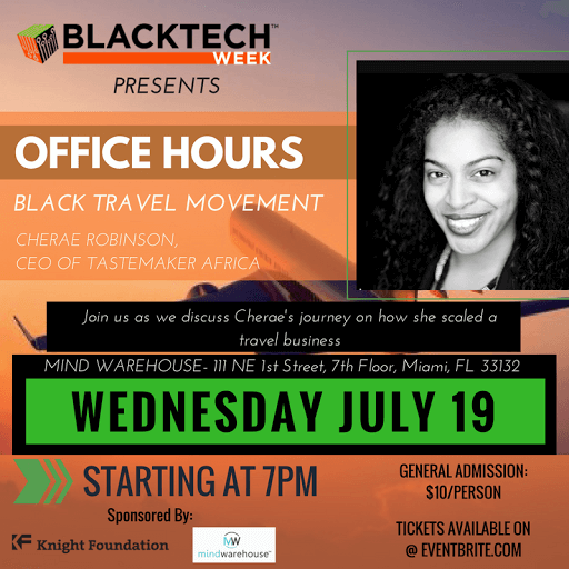 Blacktech office hours fireside chat with cherae robinson for 111 ne 1st st 3rd floor miami fl 33132