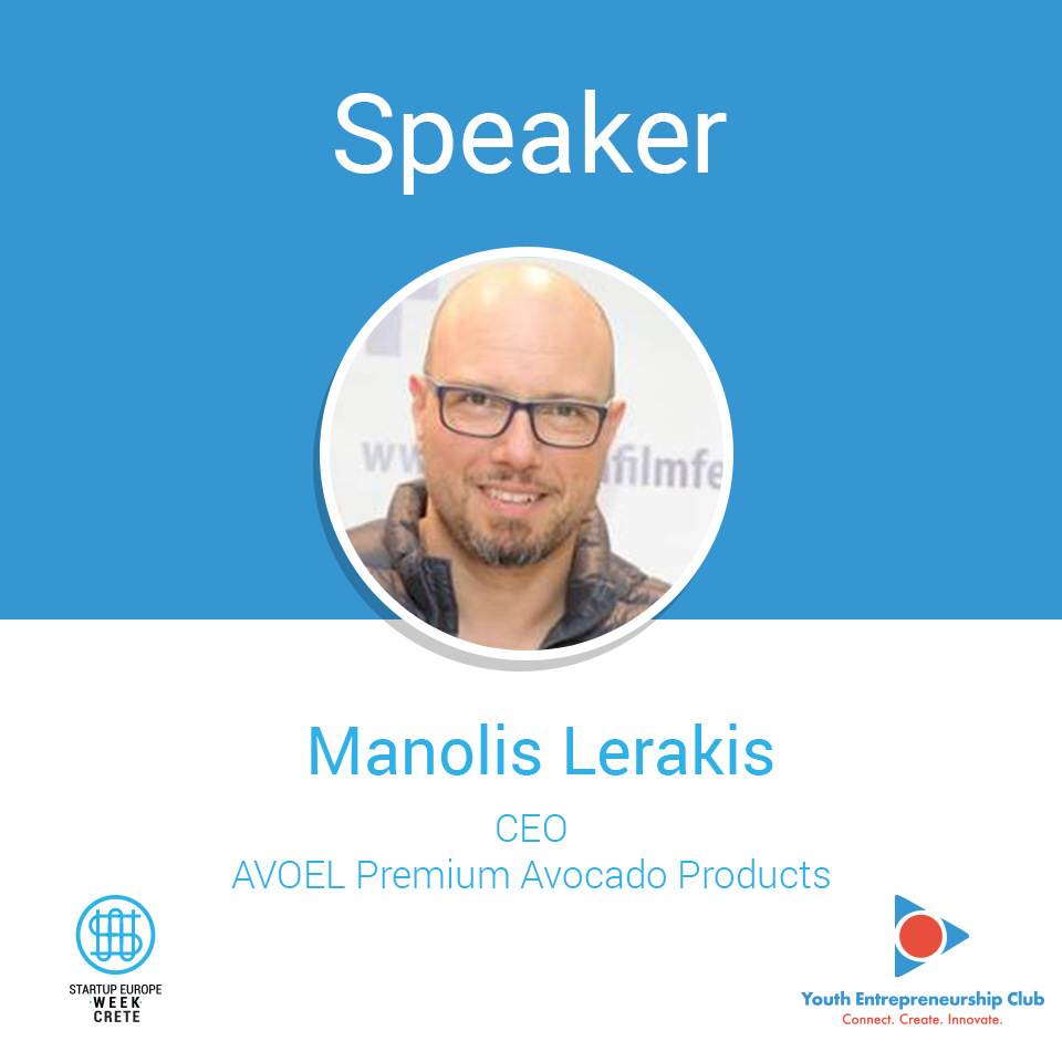 Manolis-Lerakis-_-CEO-@-AVOEL-Premium-Avocado-Products _ Speaker @ Startup Europe Week Crete 2018