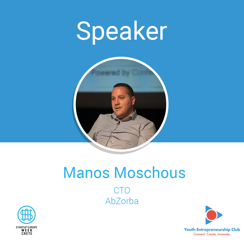 Manos-Moschous,-CTO-@-AbZorba-_-Speaker-@-Startup-Europe-Week-Crete,-Heraklion-2018