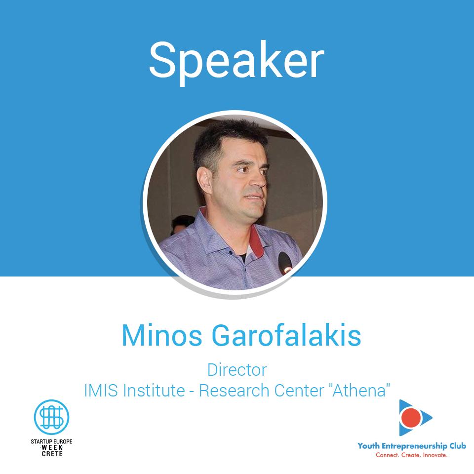 Minos-Garofalakis-_-Director-@-Research-and-Innovation-Center-Athena-_-Speaker-@-Startup-Europe-Week-Crete-2018