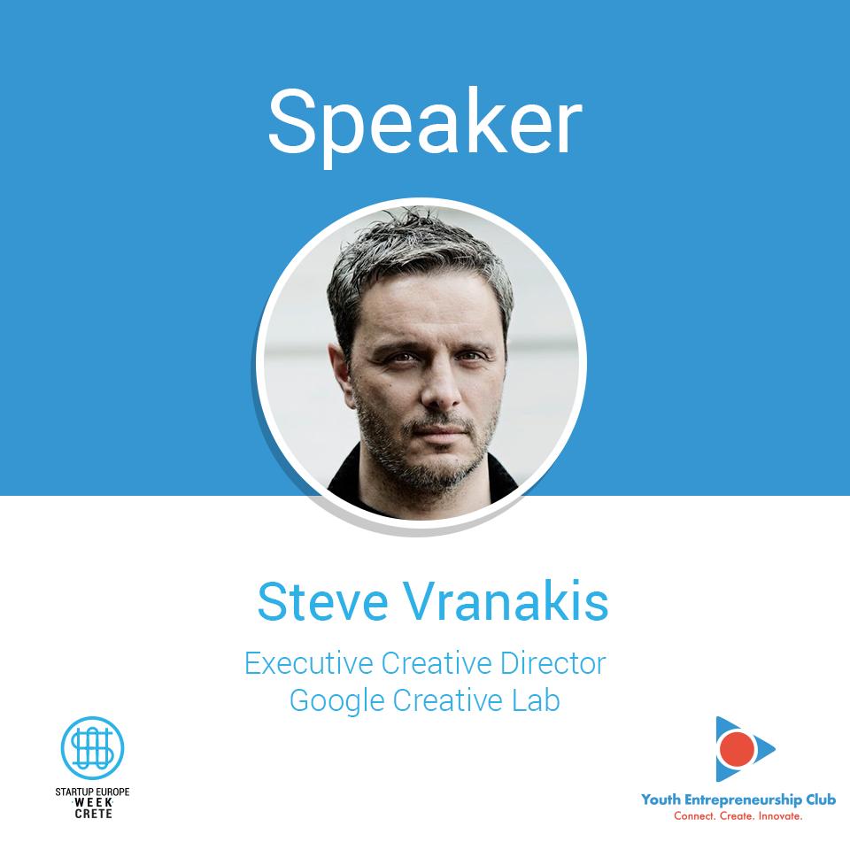 Steve Vranakis - Executive Creative Director, Google Creative Lab