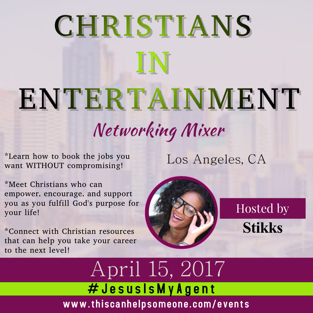 Christians In Entertainment Event Flyer