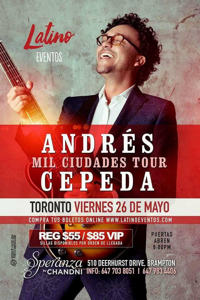 Andres Cepeda Toronto - Cartel