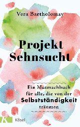 Buch Projekt Sehnsucht