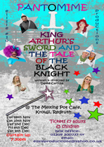 King Arthur's Sword and the Tale of the Black Knight - a Panto