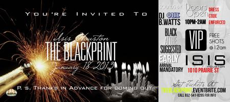 3rd Annual The BlackPrint [ All Black Affair @ ISIS HOUSTON...