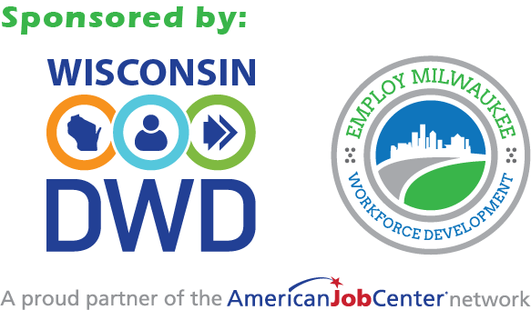 Department of Workforce Development, Employ Milwaukee and the proud partner of the American Job Center Network logos
