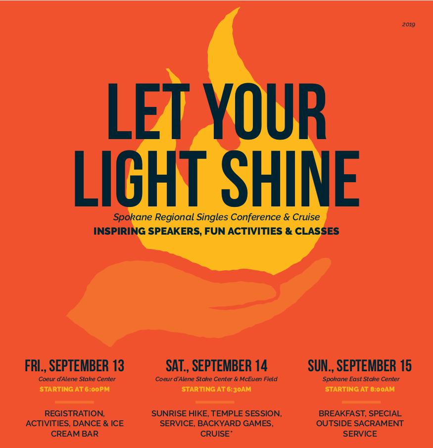 Let Your Light Shine: Spokane Single Adult Conference ...