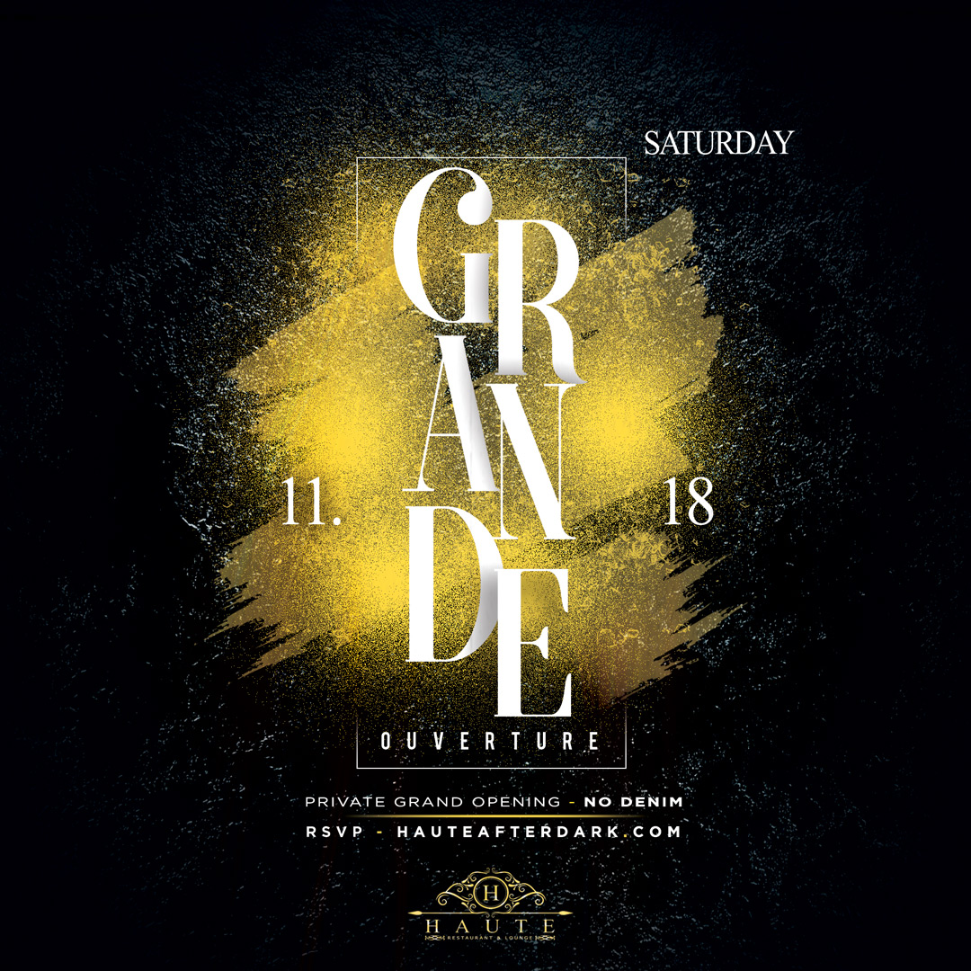 11 18 haute haute after dark grand opening event 9p
