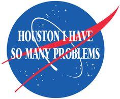 Houston Many Problems