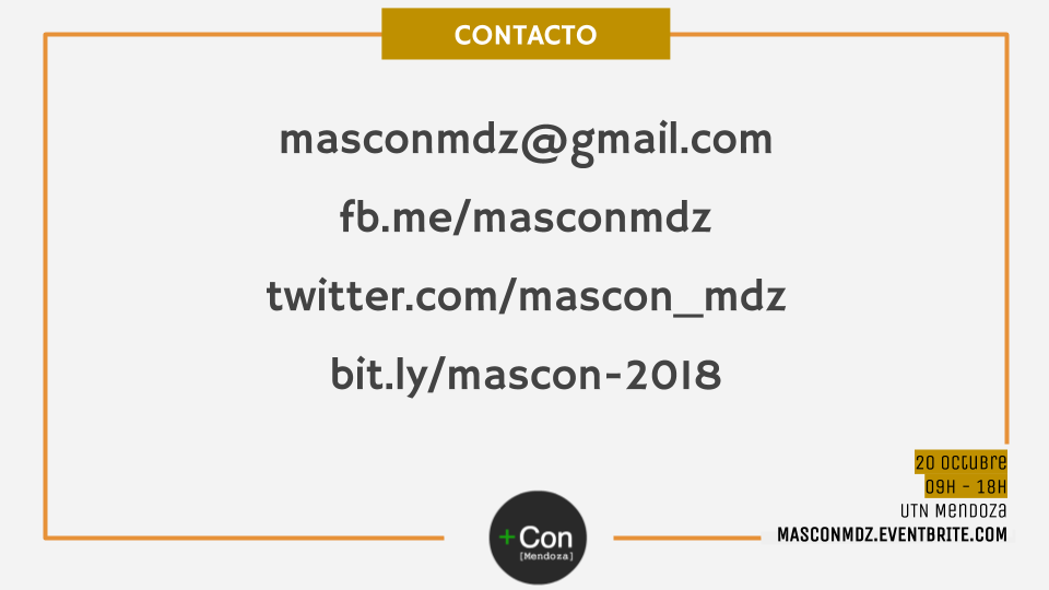 masconmdz@gmail.com fb.me/masconmdz twitter.com/mascon_mdz bit.ly/mascon-2018