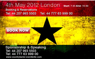 Ghana Oil & Gas & Mining Forum  - 4th May London 2012