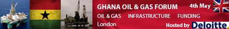 Ghana Oil &  Gas Forum 4th May 2012