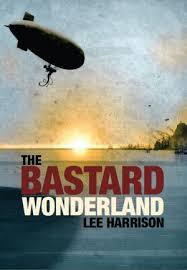 Cover for The Bastard Wonderland